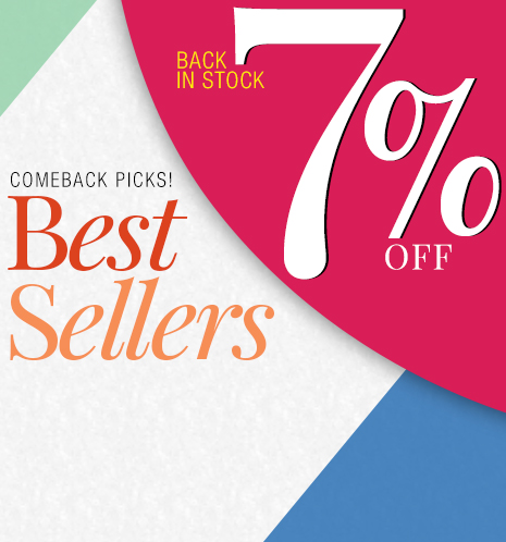 Comeback Picks! Best Sellers Back in Stock 7% OFF